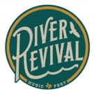 Splice Records announces Fourth Annual River Revival Fest, September 27-30 Photo