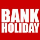 Bank Holiday Bonanza Ticket Sale - Up To 50% Off! Photo