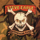 Steve Earle & The Dukes Confirm Spring Tour To Celebrate 30th Anniversary of 1988 Hit COPPERHEAD ROAD