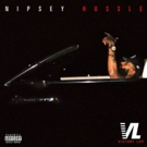 NIPSEY HUSSLE Releases Highly Anticipated Hip Hop Album VICTORY LAP
