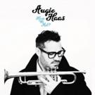 NYC Trumpeter Augie Haas Releases New Studio Album HAVE WE MET?