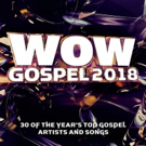 WOW GOSPEL 2018 Debuts At #1 On Billboards Top Gospel Albums Chart for 19th Year