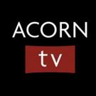 Acorn TV Announces Upcoming 2018 Slate Featuring Award-Winning New Dramas and Returning Favorites