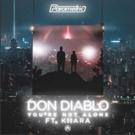 Don Diablo Taps Multi-Platinum Artist Kiiara For New Track YOU'RE NOT ALONE