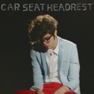 Fox Theatre Presents CAR SEAT HEADREST