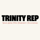 Trinity Rep Calls for Nominations for Pell Awards
