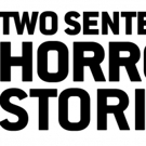 The CW Announces New Anthology Series TWO SENTENCE HORROR STORIES Photo