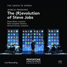 Conductor Michael Christie Leads World Premiere Recording of The (R)evolution of Steve Jobs, Now Available On Pentatone