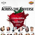 The Campy Cabaret Presents ACROSS THE UNIVERSE Photo