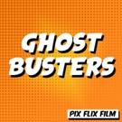 WCT Presents PIX Flix: Ghostbusters