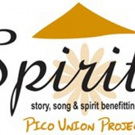 The Pico Union Project Presents SPIRIT: STORY, SONG AND SPIRIT Photo