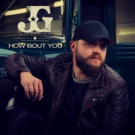 Josh Gallagher Releases Debut Single HOW BOUT YOU