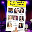 The Green Room 42 Presents YOUR FAVORITE ACTOR FRIENDS