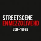 STREET SCENE hoy en el canal de TV Mezzo
