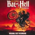 BWW Album Review: BAT OUT OF HELL (Original Cast Recording) Features Killer Voices