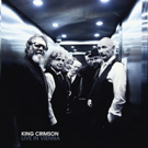 King Crimson LIVE IN VIENNA 3-Disc Set Now Available For Pre-Order