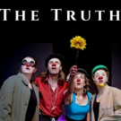 THE TRUTH at Toronto Fringe this July