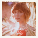 Molly Tuttle Releases Debut Album 'WHEN YOU'RE READY' Photo