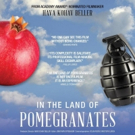 Documentary IN THE LAND OF POMEGRANATES Opens 3/16 in LA with Filmmaker Q&A Photo