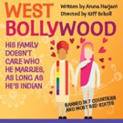 WEST BOLLYWOOD Adds Extra Matinee Today