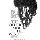VIDEO: Watch the Trailer for Orson Welles' THE OTHER SIDE OF THE WIND Video