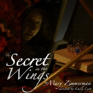 Mary Zimmerman's THE SECRET IN THE WINGS Opens Tonight at The Access Theater Photo