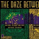 Eric Krasno, Duane Trucks, Dave Schools, John Medeski And More Team Up For DAZE BETWEEN Jazz Fest Shows