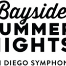 San Diego Symphony Announces Diverse Lineup for 2018 Bayside Summer Nights