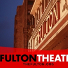 Fulton Theatre Announces 2018-19 Season