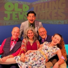 BWW Review: OLD JEWS TELLING JOKES Offers an Evening in the Catskills with Very Adult Photo