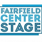 Fairfield Center Stage Presents a Daring New Concept for Connecticut Audiences