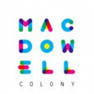 87 Artists Awarded Fall-Winter MacDowell Fellowships