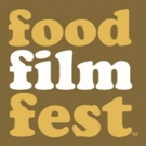 The Food Film Festival's Official 2018 Selections Include World Premiere of ANTHONY BOURDAIN PARTS UNKNOWN / LOWER EAST SIDE