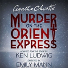 Hartford Stage Extends Agatha Christie's MURDER ON THE ORIENT EXPRESS Photo
