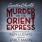 Hartford Stage Extends Agatha Christie's MURDER ON THE ORIENT EXPRESS