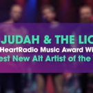 Judah & the Lion Win iHeartRadio Music Award for Best New Rock/Alternative Rock Artist of the Year!