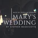 MARY'S WEDDING Returns To Hamilton Photo