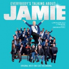 EVERYBODY'S TALKING ABOUT JAMIE Cast Recording is Available For Pre-Order Today