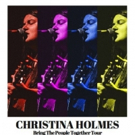 Christina Holmes to Embark on BRING THE PEOPLE TOGETHER Tour This June