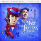 BWW Album Review: MARY POPPINS RETURNS Steps In Time For A New Era Photo