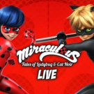 MIRACULOUS: Tales Of Ladybug And Cat Noir To Come To Hershey Theatre Photo
