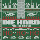 Spread the Yippee Ki-Yay Christmas Cheer with All-New DIE HARD Holiday Trailer