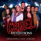 BWW Album Review: CRUEL INTENTIONS: THE '90S MUSICAL (Original Cast Album) Rests On Nostalgia