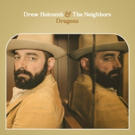 Billboard Premieres Drew Holcomb & The Neighbors' DRAGONS feat. The Lone Bellow Photo