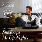 CMT Music Premieres J.D. Shelburne's 'She Keeps Me up Nights' Video