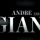 VIDEO: Watch the Trailer for HBO's Upcoming Andre the Giant Documentary