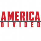EPIX Announces AMERICA DIVIDED Season 2 with Gretchen Carlson, Diane Guerror, Nick Of Photo