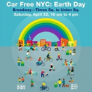 Broadway Will Go Car-Free For Earth Day