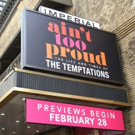Up on the Marquee: AIN'T TOO PROUD Lands On Broadway!