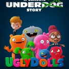 VIDEO: Watch the Final Trailer for UGLYDOLLS